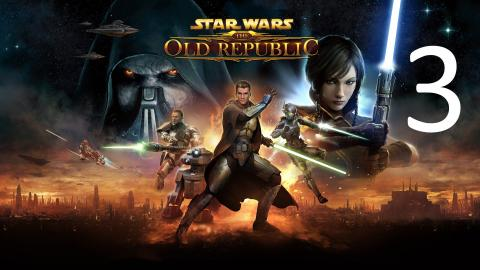 Star Wars: The Old Republic - Jedi Knight - Part 3