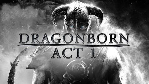 The Elder Scrolls V: Skyrim - Dragonborn - Act I
